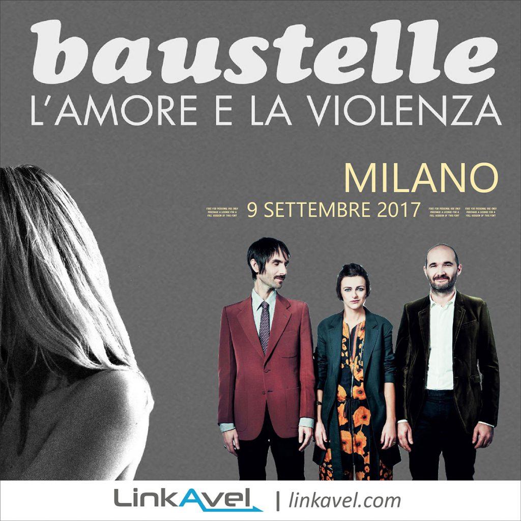 Concerto Baustelle, 9 Settembre 2017 Milano