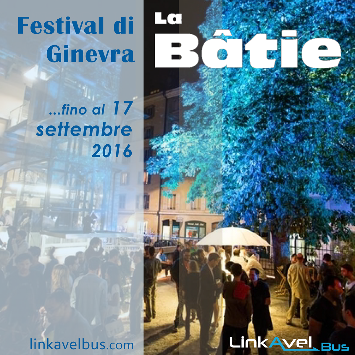 Festival di Ginevra. Ginevra in bus con Linkavel