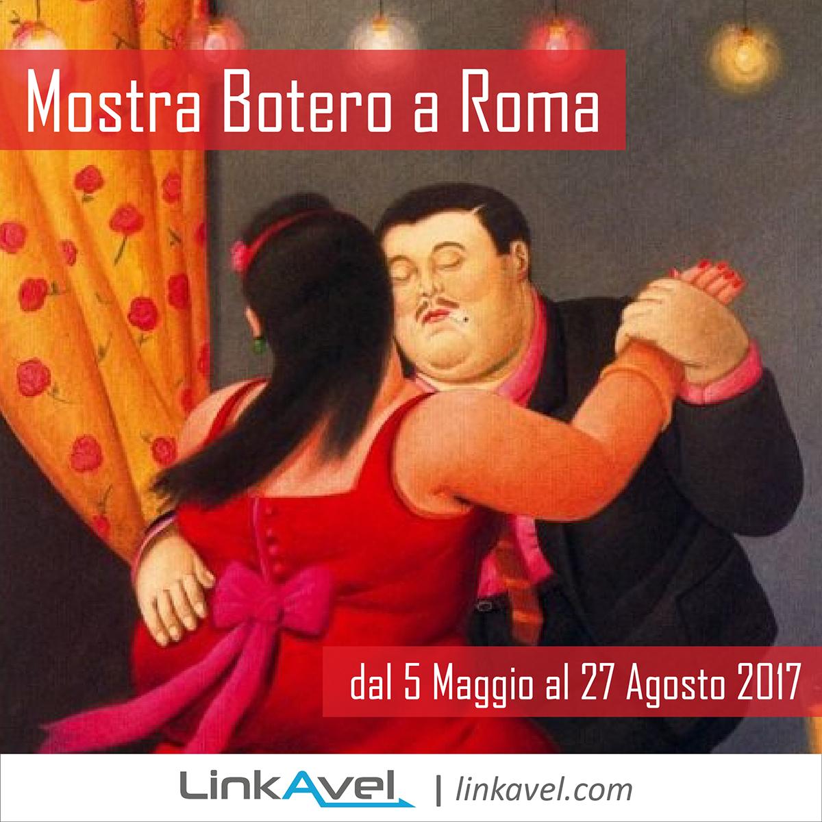 Mostra Botero 2017, Roma complesso del Vittoriano