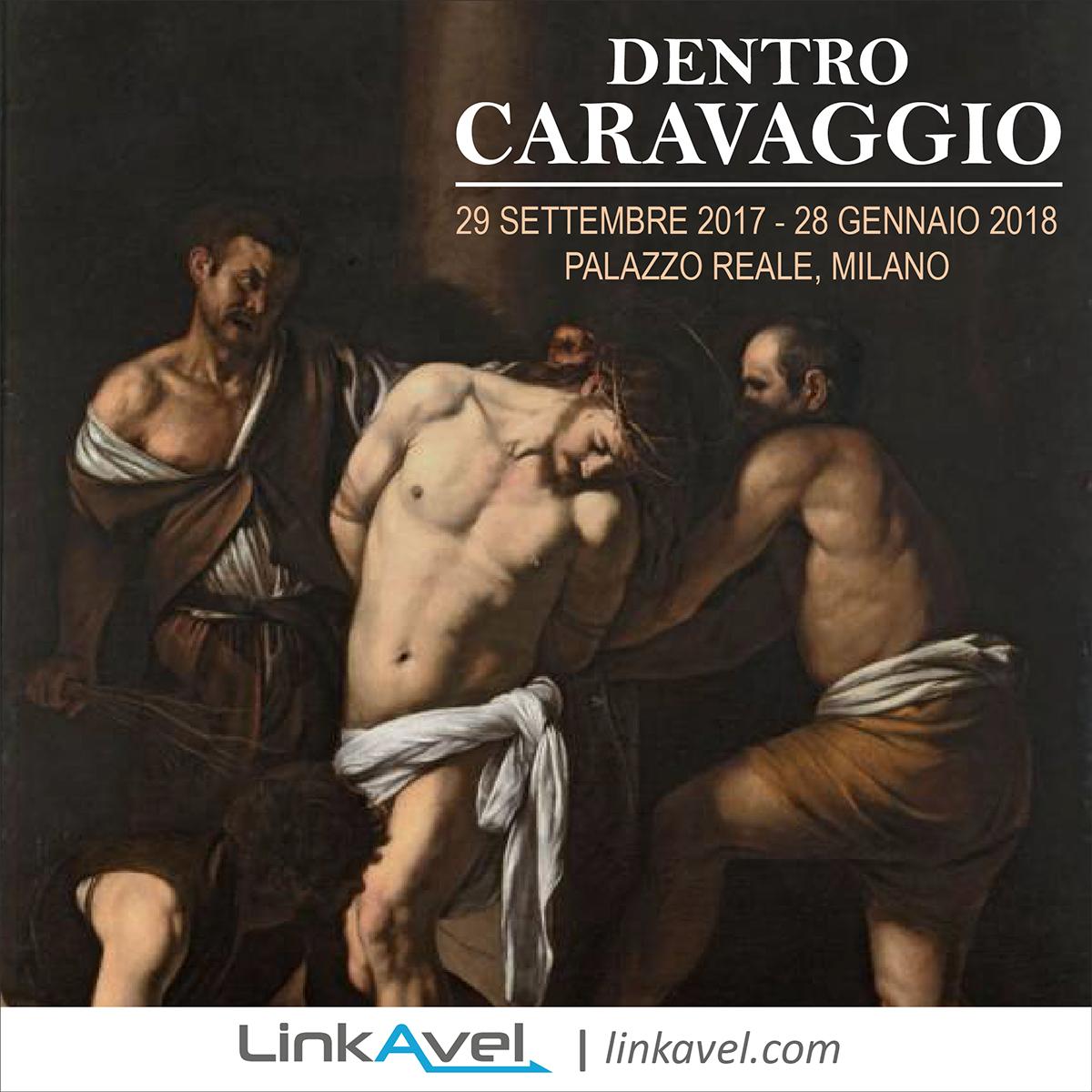 Mostra Dentro Caravaggio, Milano