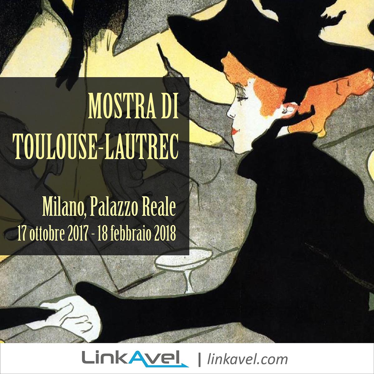 Mostra Toulouse-Lautrec Milano 2017-2018