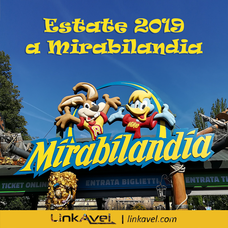 Estate 2019 a Mirabilandia LinkAvelbus