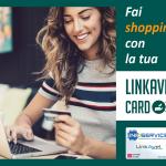 Fai shopping con la tua Linkavel card